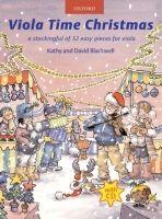 OUP ED VIOLA TIME CHRISTMAS with AUDIO CD - BLACKWELL, K., BLACKWEL... cena od 269 Kč