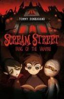 Walker Books Ltd SCREAM STREET 1: FANG OF THE VAMPIRE - DONBAVAND, T. cena od 152 Kč