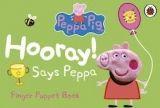Ladybird Books PEPPA PIG: HOORAY! SAYS PEPPA (FINGER PUPPET BOOK) cena od 162 Kč