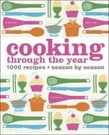 Dorling Kindersley COOKING THROUGH THE YEAR cena od 756 Kč