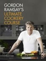 Ramsay Gordon: Ultimate Cookery Course cena od 675 Kč