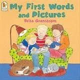 Walker Books Ltd MY FIRST WORDS AND PICTURES - GRANSTROM, B. cena od 122 Kč
