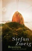 Suhrkamp Verlag BRASILIEN - ZWEIG, S. cena od 269 Kč