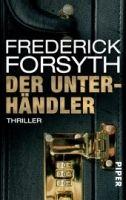 Piper Verlag UNTERHÄNDLER - FORSYTH, F. cena od 275 Kč