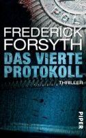 Piper Verlag DAS VIERTE PROTOKOLL - FORSYTH, F. cena od 279 Kč