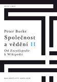 Peter Burke: Společnost a vědění II. cena od 189 Kč