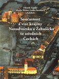 Zdeněk Lipský, Lenka Stroblová, Martin Weber: Současnost a vize krajiny Novodvorska a Žehušicka cena od 271 Kč
