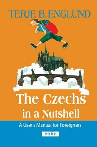 Práh The Czechs in a Nutshell - Englund Terje B. cena od 266 Kč
