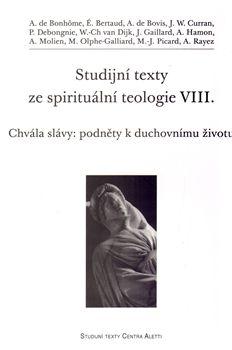 Studijní texty ze spirituální teologie VIII. cena od 158 Kč