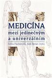 Sylva Fischerová, Aleš Beran: Medicína mezi jedinečným a univerzálním cena od 225 Kč