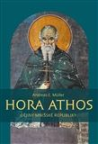 Andreas Erich Müller: Hora Athos cena od 151 Kč