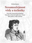 Michal Janata: Nesamozřejmost vědy a techniky cena od 226 Kč