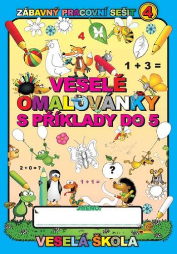 Jan Mihalík: Veselé omalovánky s příklady do 5 cena od 9 Kč