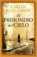 Editorial Planeta, S.A. EL PRISIONERO DEL CIELO - ZAFON, C. R. cena od 378 Kč