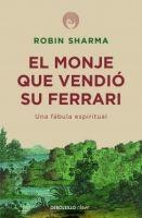 RANDOM HOUSE MONDADORI EL MONJE QUE VENDIO SU FERRARI - SHARMA, R. cena od 0 Kč