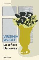 RANDOM HOUSE MONDADORI LA SENORA DALLOWAY - WOOLF, V. cena od 189 Kč