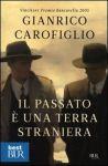 SIAP INTERNATIONAL s.r.l. IL PASSATO E UNA TERRA STRANIERA - CAROFIGLIO, G. cena od 369 Kč