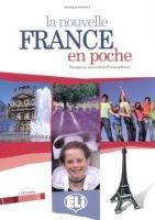 ELI s.r.l. LA NOUVELLE FRANCE EN POCHE LIVRE DE L´ELEVE avec CD AUDIO -... cena od 232 Kč