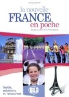 ELI s.r.l. LA NOUVELLE FRANCE EN POCHE GUIDE PEDAGOGIQUE avec SOLUTIONS... cena od 109 Kč