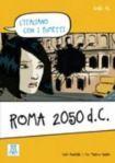 Alma Edizioni A1 ROMA 2050 D.C. L´Italiano con i fumetti cena od 223 Kč