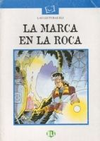 ELI s.r.l. LAS LECTURAS ELI Nivel INTERMEDIO: LA MARCA EN LA ROCA cena od 112 Kč