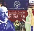 Antonín Dvořák: Nebojte se klasiky 10 - Antonín Dvořák: Rusalka - CD cena od 167 Kč
