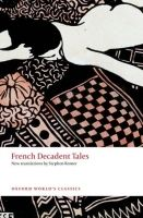 OUP References FRENCH DECADENT TALES (Oxford World´s Classics New Edition) ... cena od 216 Kč