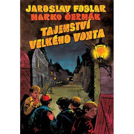 Jaroslav Foglar: Tajemství velkého Vonta - brožovaná cena od 155 Kč