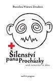 Stanislava Vránová-Zmudová: Šílenství pana Procházky cena od 89 Kč