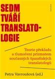 Petra Vavroušová: Sedm tváří translatologie cena od 128 Kč