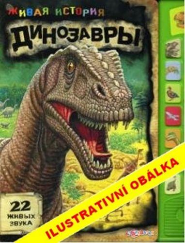 Živá historie - Dinosauři cena od 160 Kč