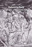 Jerry D. Thomas: Detektiv Zack a záhada u Hromové hory cena od 86 Kč