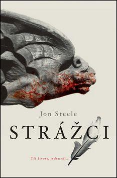 Jon Steele: Strážci cena od 149 Kč