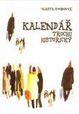 Vlasta Svobodová: Kalendář trochu historický cena od 155 Kč