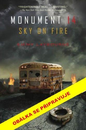 Emmy Laybourne: Monument 14 (2) - Nebe v plamenech cena od 44 Kč
