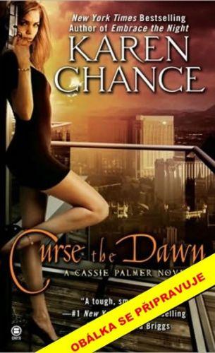 Karen Chance: Proklej svítání - Cassie Palmer 4 cena od 46 Kč