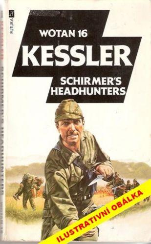 Leo Kessler: Schirmerovi zabijáci cena od 0 Kč