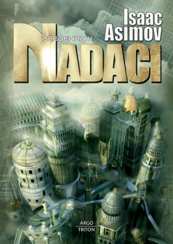 Isaac Asimov: Předehra k Nadaci cena od 253 Kč