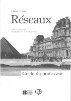 ELI s.r.l. RESEAUX GUIDE DU PROFESSEUR - FANARA, A., NIELFI, C. cena od 109 Kč
