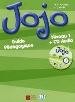 ELI s.r.l. JOJO 1 GUIDE PEDAGOGIQUE avec CD AUDIO - APICELLA, M. A., CH... cena od 495 Kč
