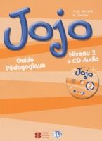 ELI s.r.l. JOJO 2 GUIDE PEDAGOGIQUE avec CD AUDIO - APICELLA, M. A., CH... cena od 501 Kč