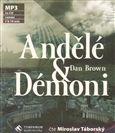 Dan Brown: Andělé a démoni MP3 cena od 298 Kč