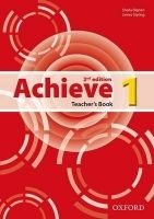 OUP ELT ACHIEVE 2nd Edition 1 TEACHER´S BOOK - DIGNEN, S., STYRING, ... cena od 403 Kč