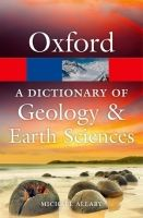 OUP References OXFORD DICTIONARY OF GEOLOGY AND EARTH SCIENCES 4th Edition ... cena od 285 Kč