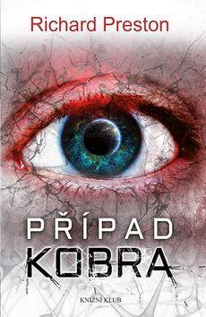 Richard Preston: Případ Kobra cena od 49 Kč