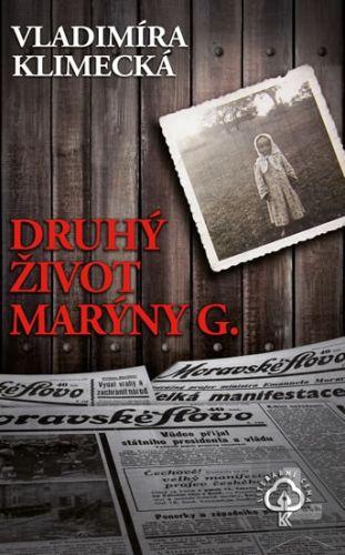 Vladimíra Klimecká: Druhý život Marýny G. cena od 223 Kč