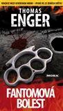 Thomas Enger: Fantomová bolest cena od 77 Kč