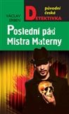 Václav Erben: Poslední pád Mistra Materny cena od 199 Kč