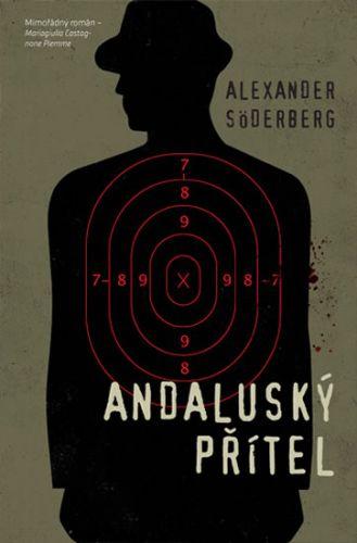Alexander Söderberg: Andaluský přítel cena od 216 Kč