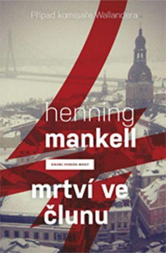 Henning Mankell: Psi z Rigy (Případy komisaře Wallandera) cena od 130 Kč